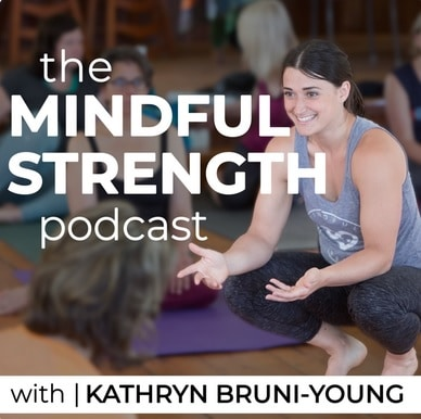 mindful strength podcast